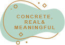 Concrete Real Meaningful