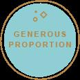 Generous Propotion